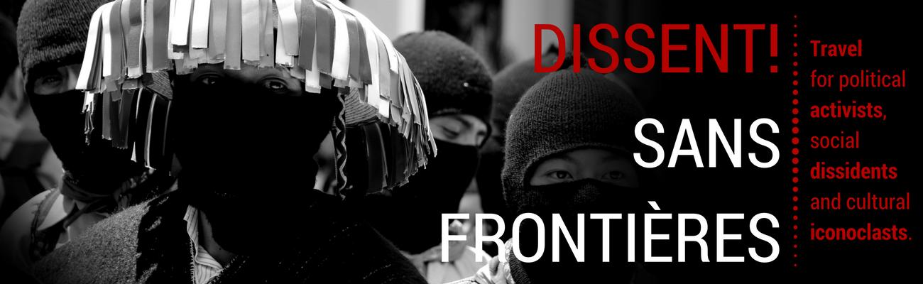 DISSENT! Sans Frontières